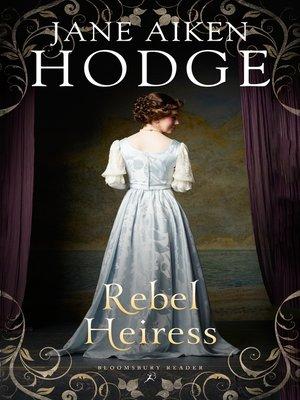 cover image of Rebel Heiress