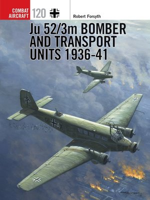 cover image of Ju 52/3m Bomber and Transport Units 1936-41