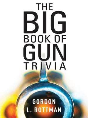 cover image of The Big Book of Gun Trivia