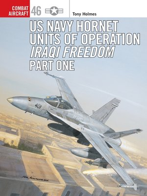 cover image of US Navy Hornet Units of Operation Iraqi Freedom (Part One)
