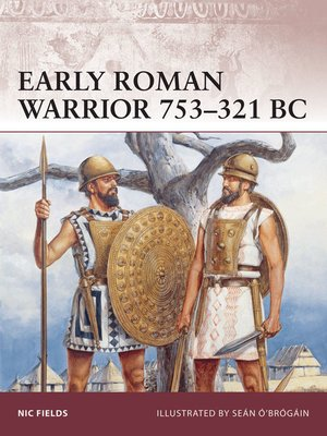 cover image of Early Roman Warrior 753–321 BC