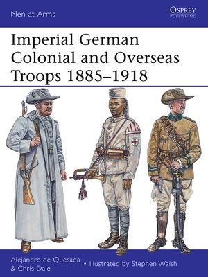 cover image of Imperial German Colonial and Overseas Troops 1885–1918