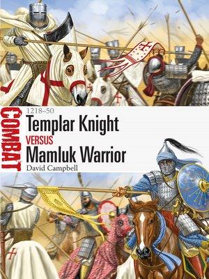 cover image of Templar Knight vs Mamluk Warrior