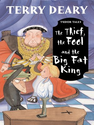 cover image of The Thief, the Fool and the Big Fat King