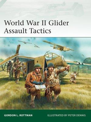 cover image of World War II Glider Assault Tactics