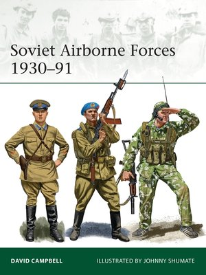 cover image of Soviet Airborne Forces 1930–91