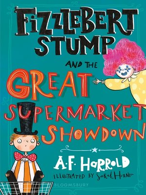 cover image of Fizzlebert Stump and the Great Supermarket Showdown