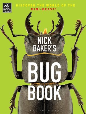 cover image of Nick Baker's Bug Book