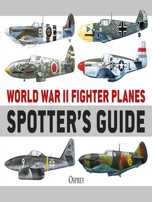 cover image of World War II Fighter Planes Spotter's Guide