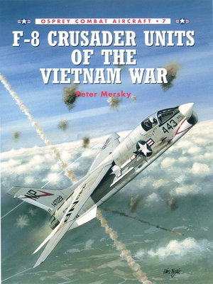 cover image of F-8 Crusader Units of the Vietnam War
