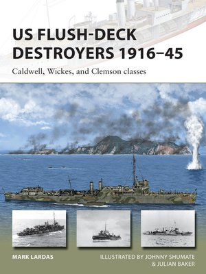 cover image of US Flush-Deck Destroyers 1916–45