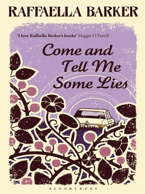 cover image of Come and Tell Me Some Lies