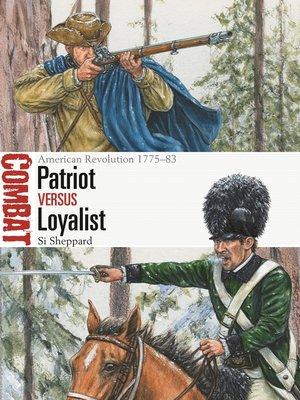 cover image of Patriot vs Loyalist