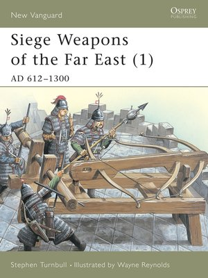 cover image of Siege Weapons of the Far East (1)