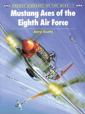 cover image of Mustang Aces of the Eighth Air Force