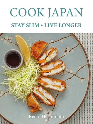 cover image of Cook Japan, Stay Slim, Live Longer