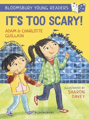 cover image of It's Too Scary!