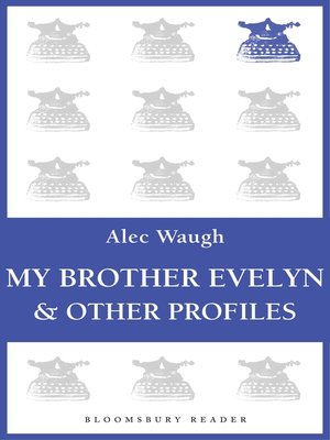cover image of My Brother Evelyn & Other Profiles