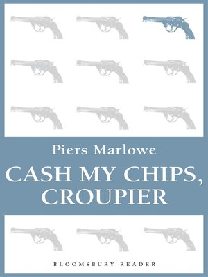 cover image of Cash My Chips, Croupier