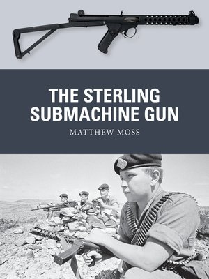 cover image of The Sterling Submachine Gun