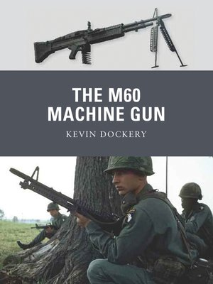 cover image of The M60 Machine Gun