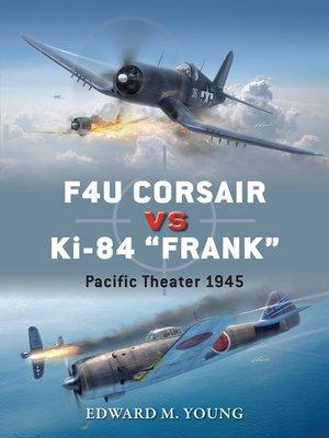 """cover image of F4U Corsair vs Ki-84 """"Frank"""""""