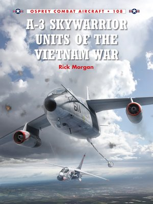 cover image of A-3 Skywarrior Units of the Vietnam War