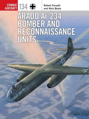 cover image of Arado Ar 234 Bomber and Reconnaissance Units
