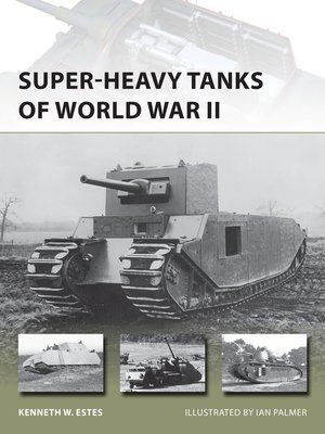 cover image of Super-heavy Tanks of World War II