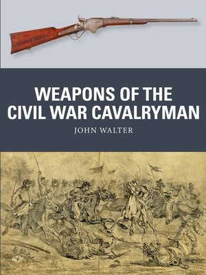 cover image of Weapons of the Civil War Cavalryman