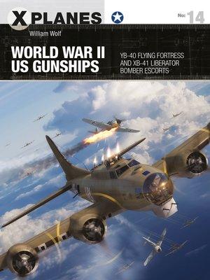 cover image of World War II US Gunships