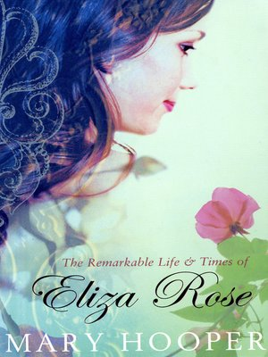 cover image of The Remarkable Life and Times of Eliza Rose
