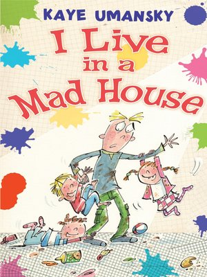 cover image of I Live in a Mad House