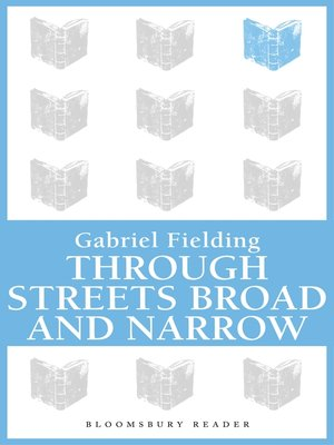 cover image of Through Streets Broad and Narrow