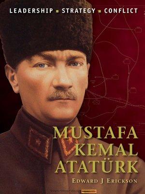 cover image of Mustafa Kemal Atatürk