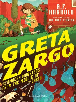 cover image of Greta Zargo and the Amoeba Monsters from the Middle of the Earth
