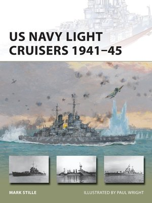 cover image of US Navy Light Cruisers 1941–45