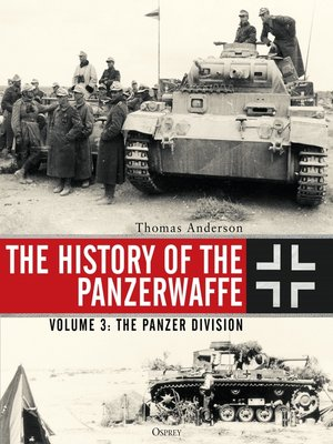 cover image of The History of the Panzerwaffe, Volume 3
