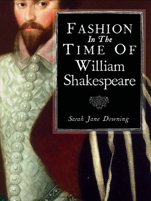 cover image of Fashion in the Time of William Shakespeare