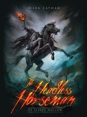 cover image of The Headless Horseman of Sleepy Hollow