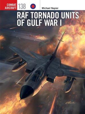 cover image of RAF Tornado Units of Gulf War I