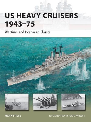 cover image of US Heavy Cruisers 1943–75