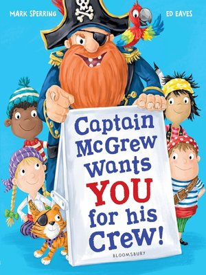cover image of Captain McGrew Wants You for his Crew!