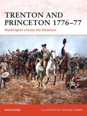 cover image of Trenton and Princeton 1776-77