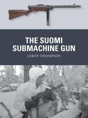 cover image of The Suomi Submachine Gun