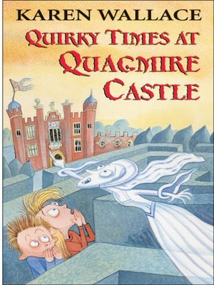 cover image of Quirky Times at Quagmire Castle