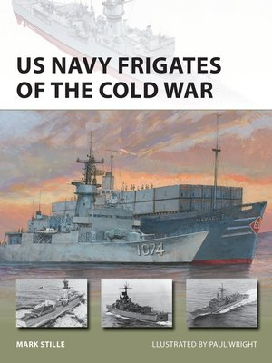 cover image of US Navy Frigates of the Cold War