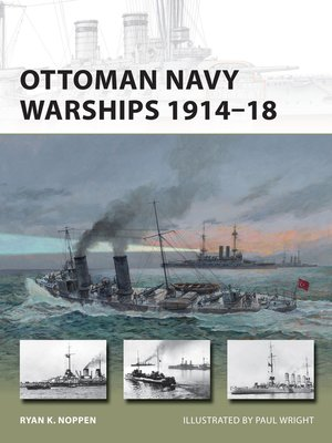 cover image of Ottoman Navy Warships 1914–18