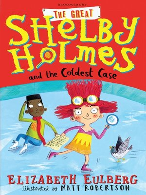 cover image of Great Shelby Holmes and the Coldest Case