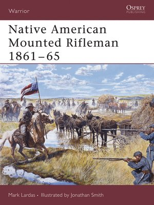 cover image of Native American Mounted Rifleman 1861-65